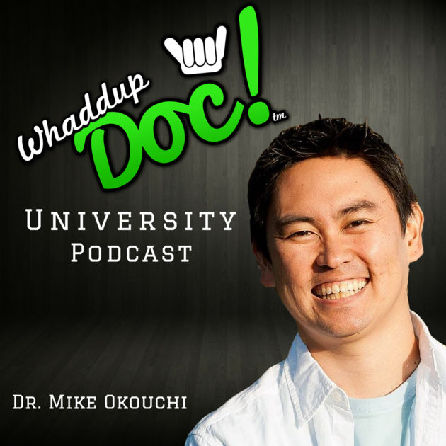 Whaddup Doc! University Podcast